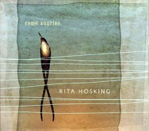 Music Review – Rita Hosking – Come Sunrise (self released)