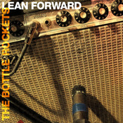 Music Review: The Bottle Rockets – Lean Forward [Bloodshot]