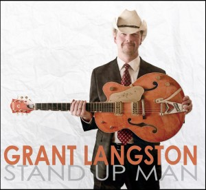 Music Review: Grant Langston – Stand Up Man (Self Released)