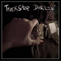 Music Review: Truckstop Darlin' – Truckstop Darlin' [self-released]