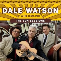 Music review: Dale Watson & The Texas Two – The Sun Sessions [Red House Records]