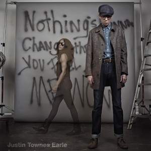 Exclusive Download: Justin Townes Earle, 'Nothing's Gonna Change the Way You Feel About Me Now'