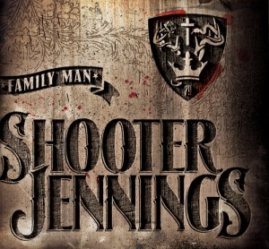 Music Review: Shooter Jennings – 'Family Man' [Entertainment One]