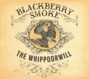 Music Review: Blackberry Smoke – The Whippoorwill [Southern Ground]