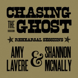 Amy LaVere and Shannon McNally to Release Chasing The Ghost