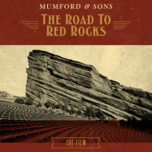 "Mumford and Sons Announce ""The Road to Red Rocks"" Concert Film"