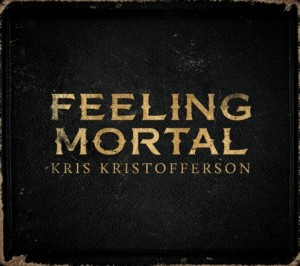 Kris Kristofferson is Feeling Mortal in the Third Release of His Twilight Years Trilogy
