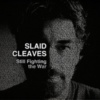 Slaid Cleaves' New Album Still Fighting The War