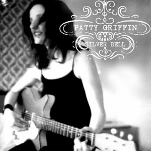 "Patty Griffin's Shelved ""Silver Bell"" to be Released Sept. 24"