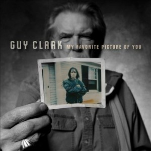 "Listen Up! Music Review – Guy Clark – ""My Favorite Picture of You"""