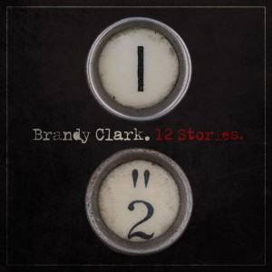 "Music Review:  Brandy Clark' – ""12 Stories"""
