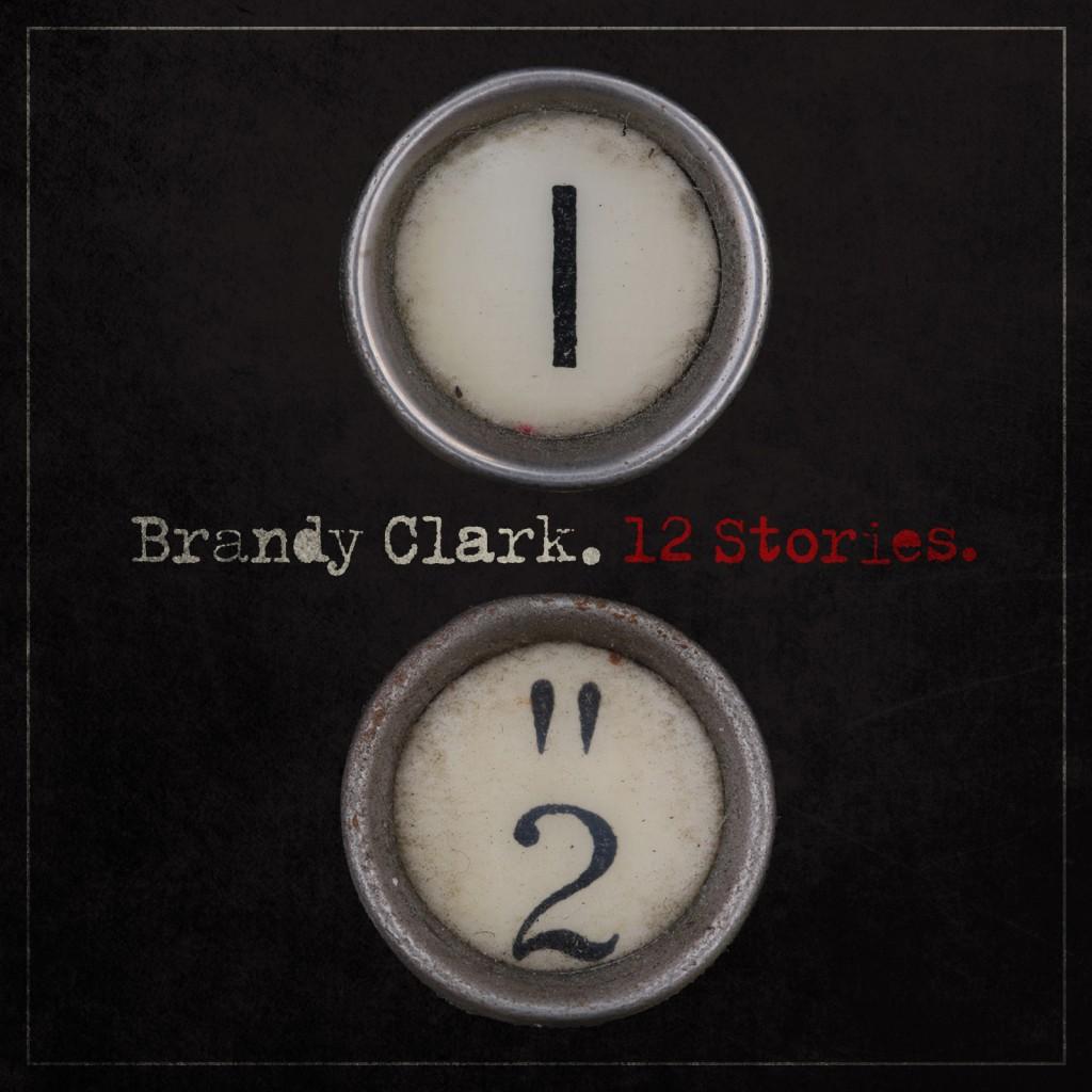 Brandy-Clark - 12 Stories