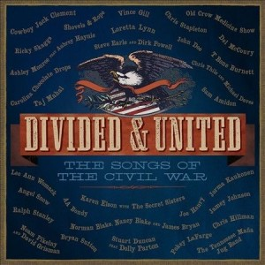 "Music Review: ""Divided & United: The Songs of The Civil War"" – Various Artists [ATO Records]"