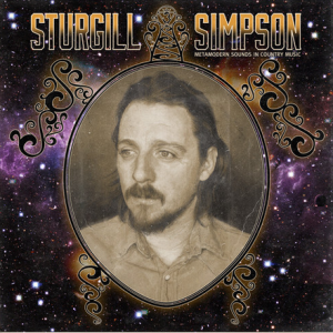 "Listen Up! Sturgill Simpson – ""Living The Dream"""