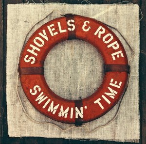 "Shovels & Rope To Release Sophomore Album ""Swimmin' Time"" August 26"