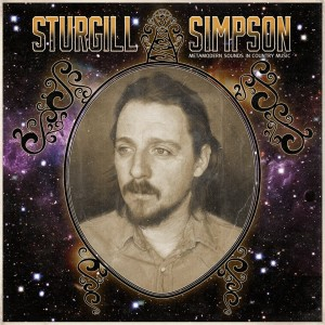 "Music Review: Sturgill Simpson – ""Metamodern Sounds in Country Music"" – High Top Mountain Records"