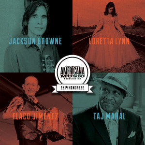 Loretta Lynn, Flaco Jiménez, Jackson Browne and Taj Mahal to Receive Americana Music Association Lifetime Achievement Awards