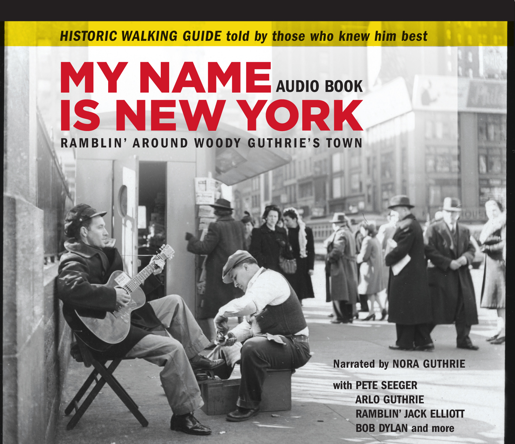 Woody Guthrie Collection 'My Name Is New York'