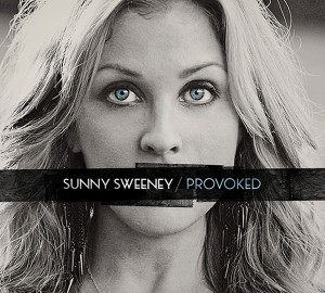 "Music Review : Sunny Sweeney – ""Provoked"" [Thirty Tigers]"
