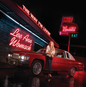 "Music Review : Lee Ann Womack – ""The Way I'm Livin' "" [Sugar Hill Records]"