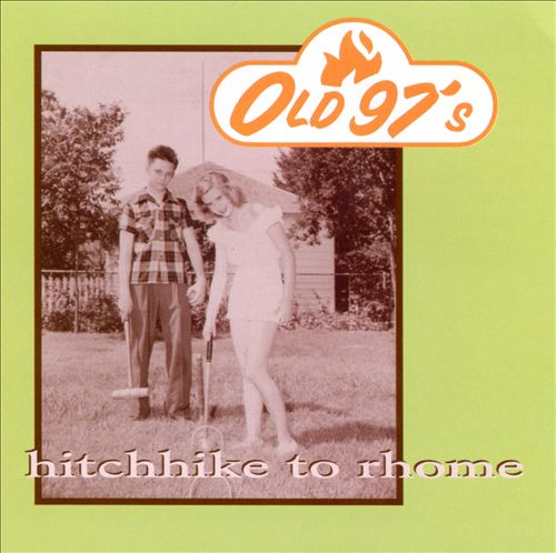 Old 97's debut 'Hitchhike to Rhome.'