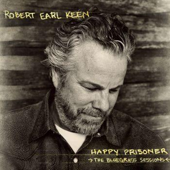 Happy Prisoner - by Robert Earl Keen