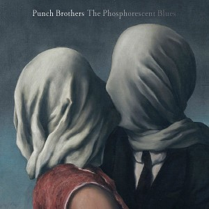 "Listen Up! Punch Brothers – ""My Oh My"""