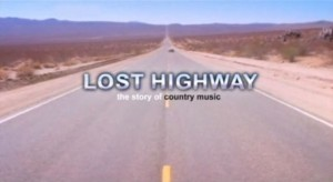 BBC Lost Highway: The History of American Country