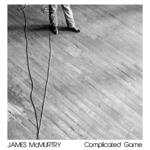 MUSIC REVIEW: James McMurtry – 'Complicated Game'