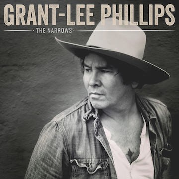 "Grant-Lee Phillips  ""The Narrows"""