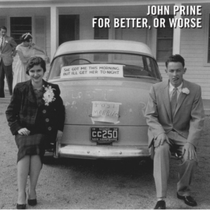 John Prine Will Release New album 'For Better, Or Worse' This Fall
