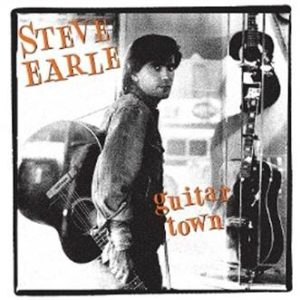 Steve Earle's Iconic Guitar Town To Be Celebrated With 30th Anniversary Deluxe Edition