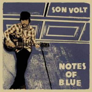 Son Volt To Release Eighth Studio New Album 'Notes Of Blue' February 17