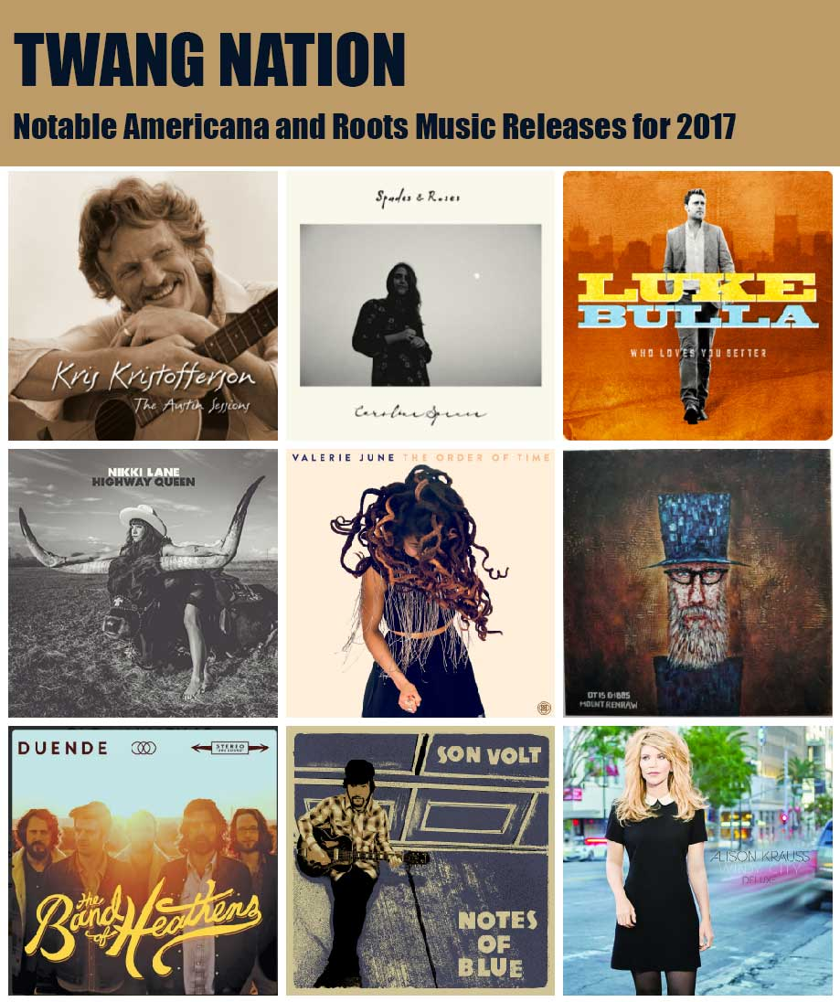 Wanted! - Notable Americana and Roots Music Releases for 2017