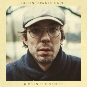 Justin Townes Earle To Release 'Kids In The Street' May 26