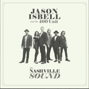 Jason Isbell Announces new album, 'The Nashville Sound' – Out June 16th