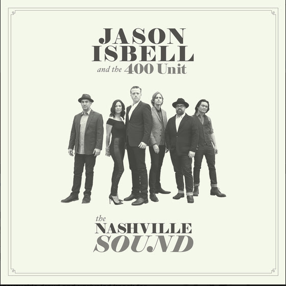 Jason Isbell - 'The Nashville Sound'