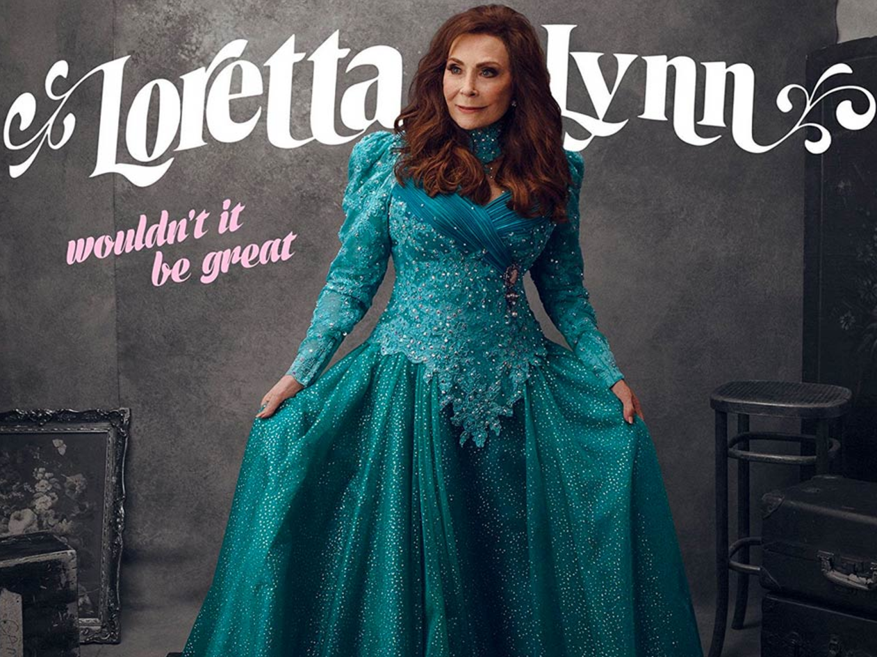 Loretta Lynn to Release New Studio Album, Wouldn't It Be Great,