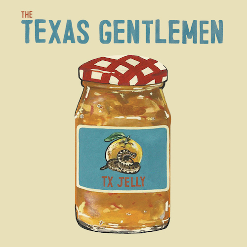 The Texas Gentlemen - Tx Jelly