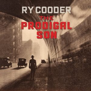 Ry Cooder To Release New Album 'The Prodigal Son,' May 11th, Hear The Cut 'Shrinking Man' Now