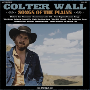 Colter Wall Readies New Album Coming This Autumn – Hear Two New Songs – Announces Extensive Tour