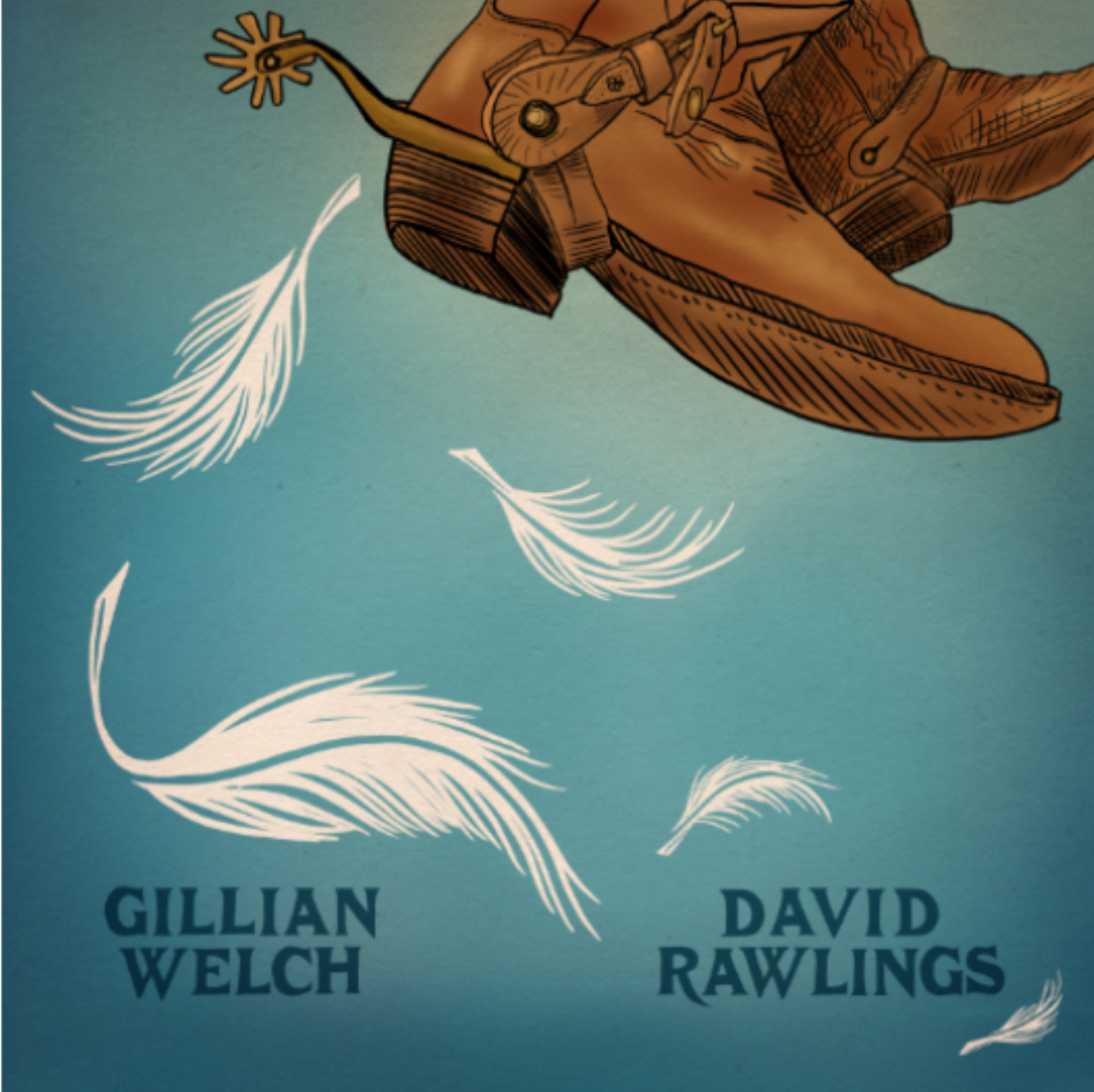 "Gillian Welch & David  Rawlings -  ""When A Cowboy Trades His Spurs For Wings"""