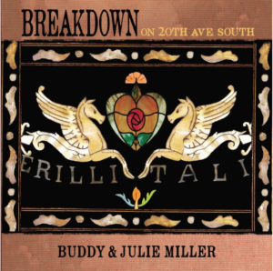 Buddy and Julie Miller Announce Summer Release For New Album 'Breakdown on 20th Ave. South'