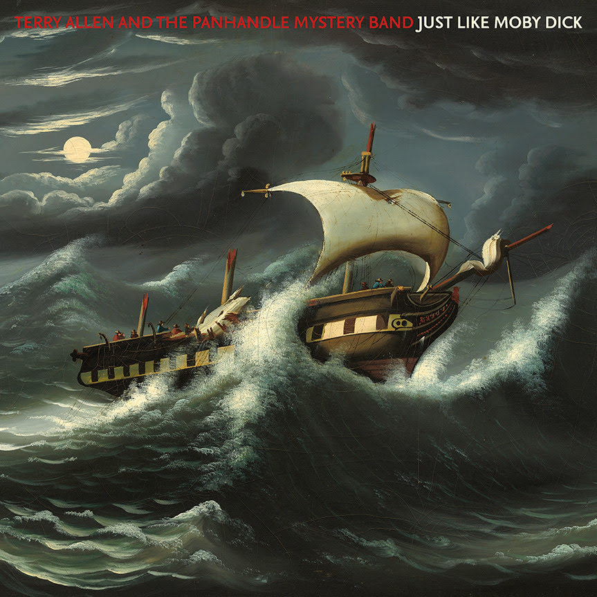 """Terry Allen  """"Just Like Moby Dick"""""""