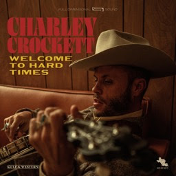"Charley Crockett Announces Summer Release of ""Welcome To Hard Times"""