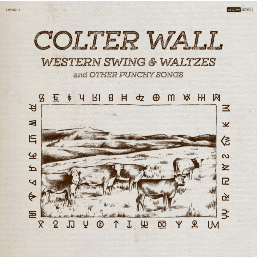 Colter Wall's Western Swing & Waltzes and Other Punchy Songs