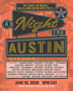 """A Night For Austin"" Fundraiser  Featuring Paul Simon, Willie Nelson, Vince Gill, Lyle Lovett and More"