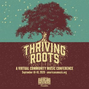 Americana Music Association Announces Streaming 'Thriving Roots' Conference